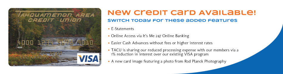 New Credit Card Available!