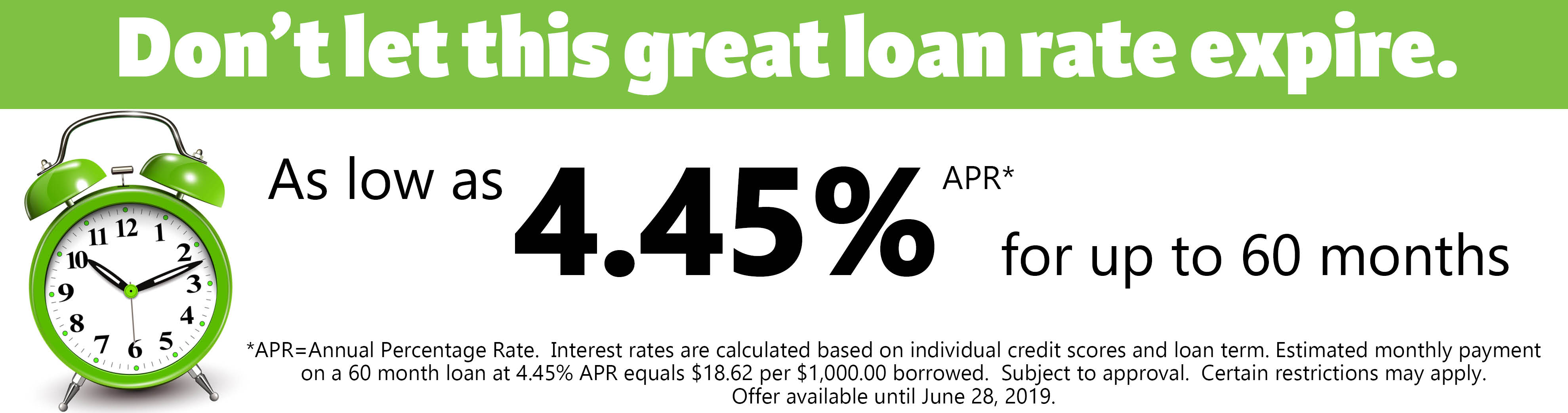 Loans as low as 4.45% annual percentage rate for up to 60 months upon approval