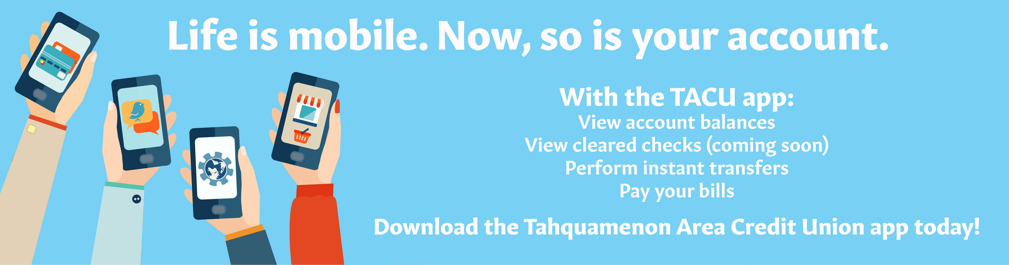 Download the Tahquamenon Area Credit Union app today